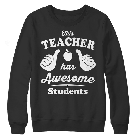 Image of This Teacher Has Awesome Students T Shirt