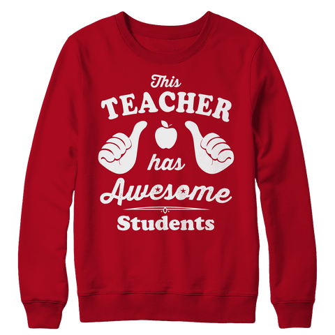 This Teacher Has Awesome Students T Shirt