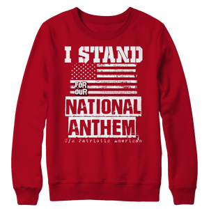 Limited Edition - I Stand for the National Anthem
