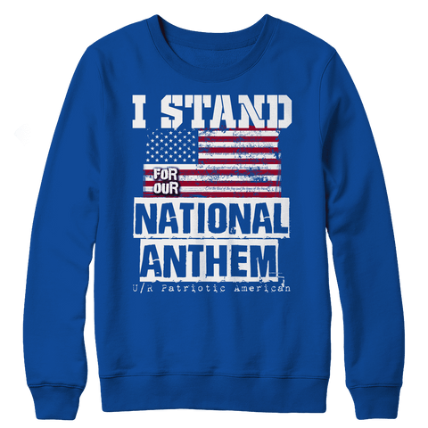 Image of Limited Edition - I Stand for the National Anthem