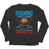 Fishing Is Not A Hobby T Shirt