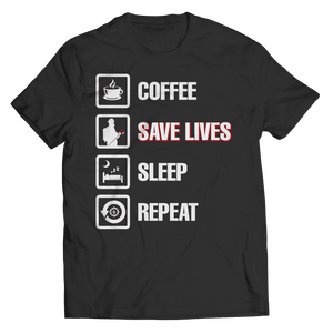 Coffee Save Lives Sleep Repeat Firefighter T Shirt