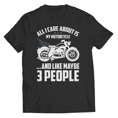 All I Care About Motorcycle T Shirt
