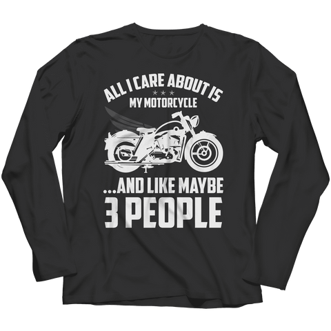 Image of All I Care About Motorcycle T Shirt