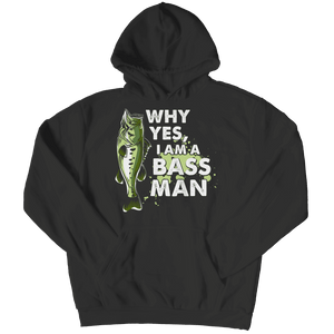 Why Yes I Am A Bass Man T Shirt