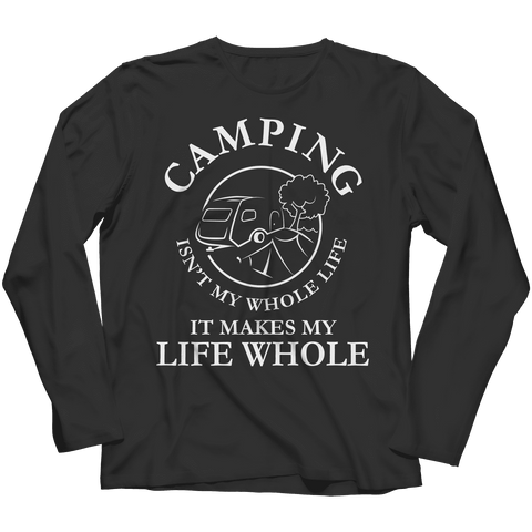 Image of Camping Isn't My Whole Life T Shirt