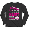 Cute Enough To Stop Your Heart T Shirt