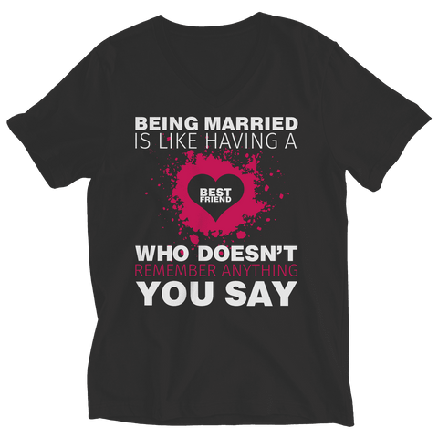 Image of Being Married Is Like Having A Best Friend T Shirt