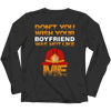 Don't You Wish Your Boyfriend Was Hot Like Me T Shirt