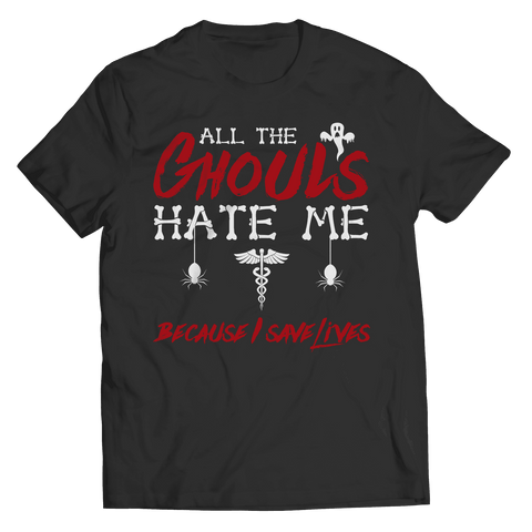 Image of All The Ghouls Hate Me Nurse Halloween T Shirt