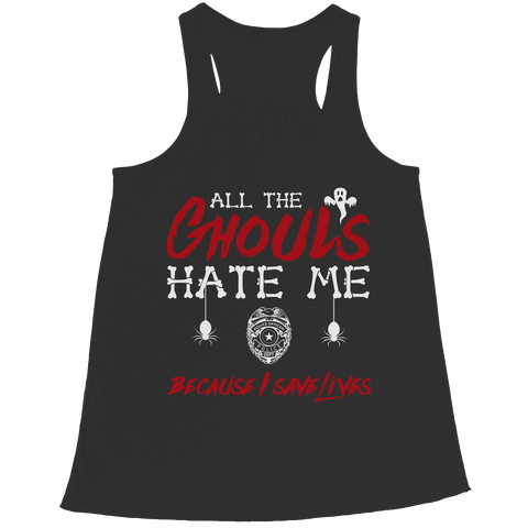 Image of All The Ghouls Hate Me Police Halloween T Shirt