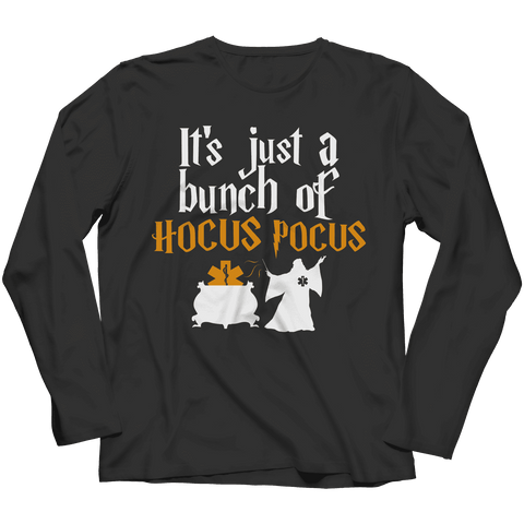 Image of It's Just a Bunch of Hocus Pocus EMT Halloween T Shirt