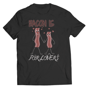 Bacon Is For Lovers T Shirt