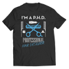 PHD Professional Hair Designer T Shirt