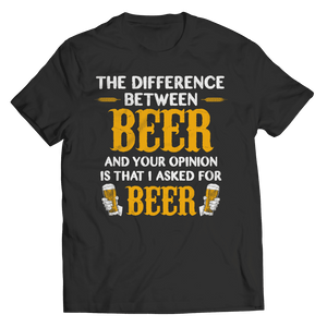 I Asked For Beer T Shirt