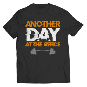 Another Day At The Office Fitness T Shirt