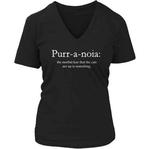 Image of Purr-a-noia: The Morbid Fear That The Cats Are Up To Something T Shirt