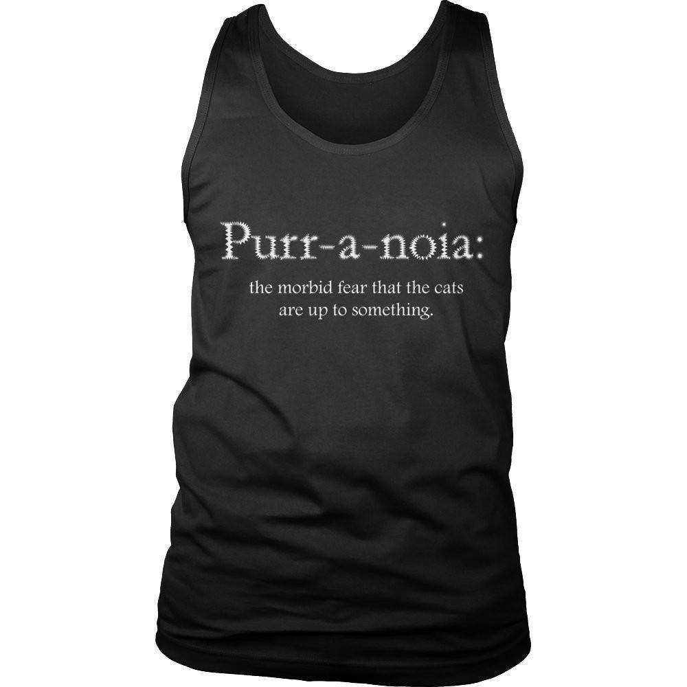 Purr-a-noia: The Morbid Fear That The Cats Are Up To Something T Shirt