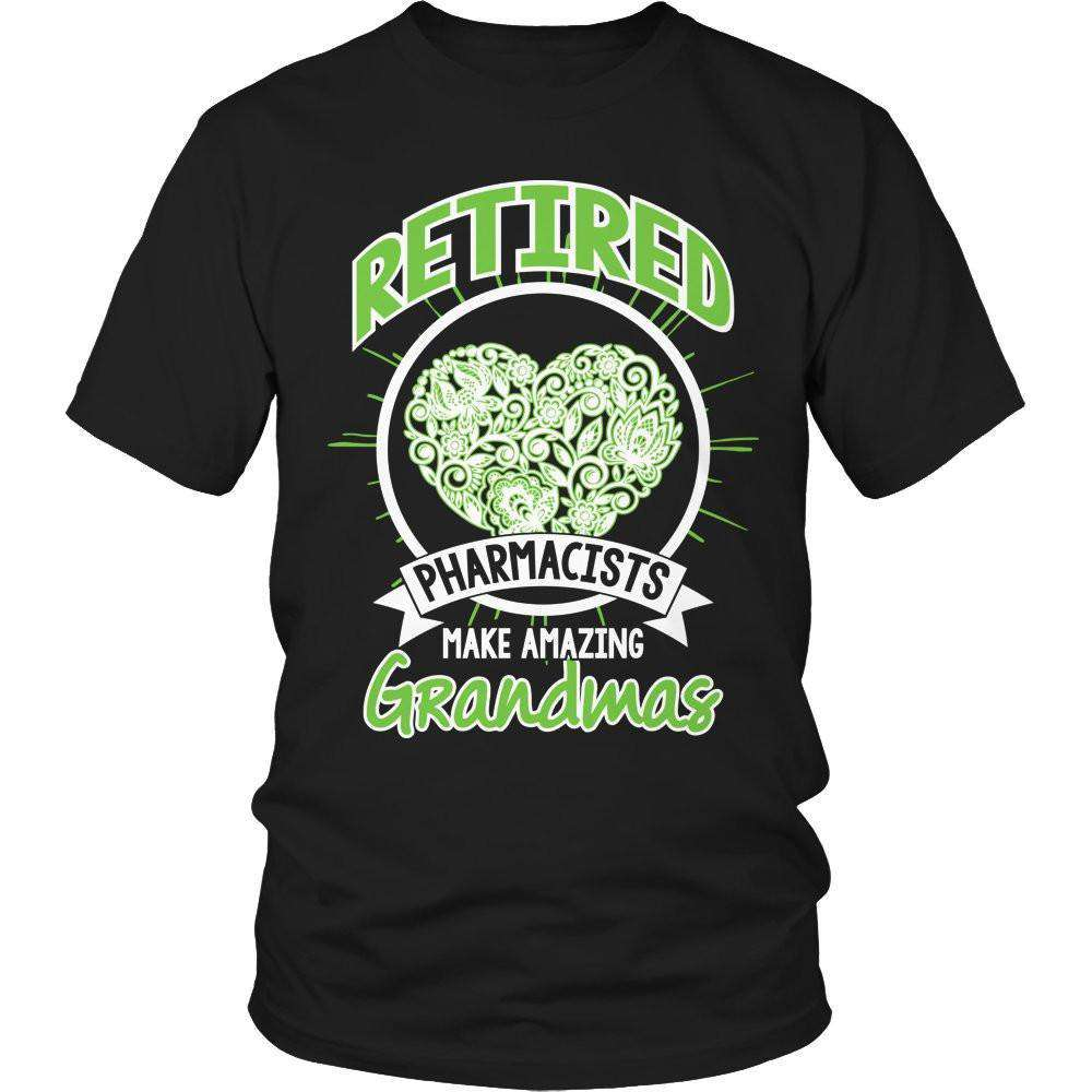 Retired pharmacists make amazing Grandmas T Shirt