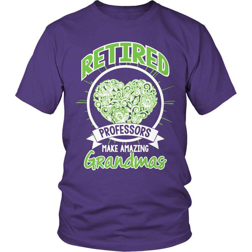Retired professors make amazing Grandmas T Shirt