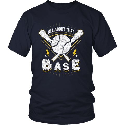 Image of All About That Base T Shirt
