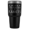 Easily Distracted By Rabbits 30 Ounce Vacuum Tumbler