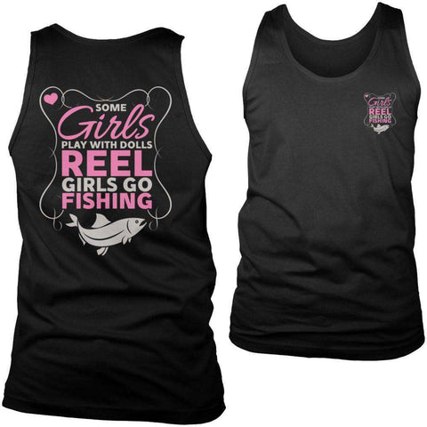 Image of Some Girls Play With Dolls Reel Girls Go Fishing T Shirt