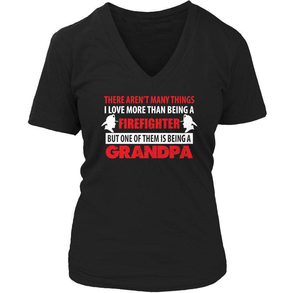 There Aren't Many Things I love FIREFIGHTER GRANDPA T Shirt