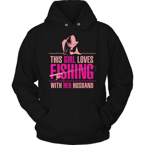 This Girl Loves Fishing With Her Husband T Shirt