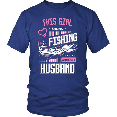 Image of This Girl Loves Fishing With Her Husband T Shirt