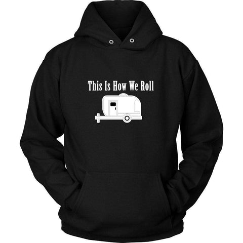 Image of This is How We Roll T Shirt