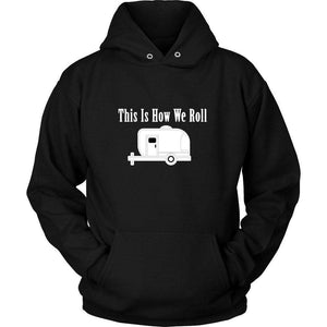 This is How We Roll T Shirt
