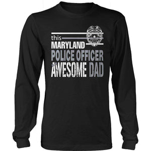 This Maryland Police Officer Is An Awesome Dad T Shirt