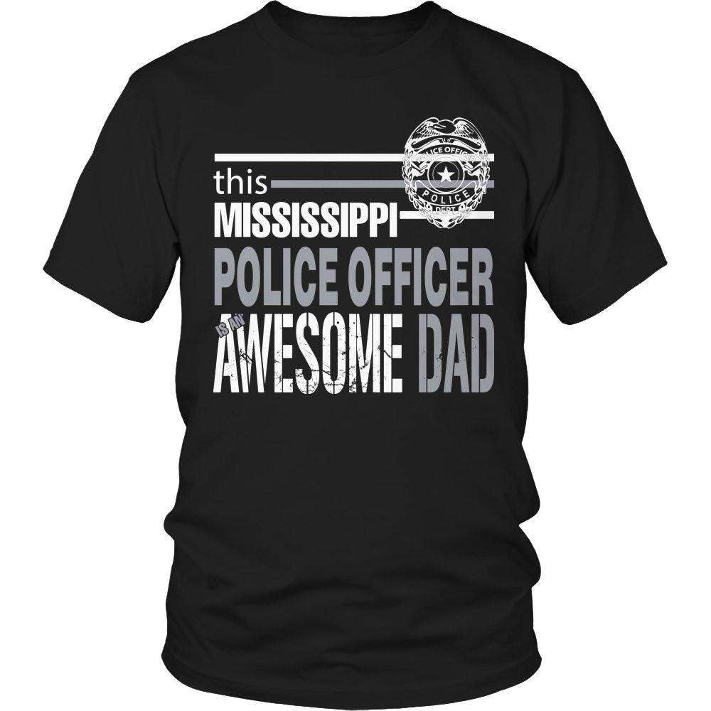 This Mississippi Police Officer Is An Awesome Dad T Shirt