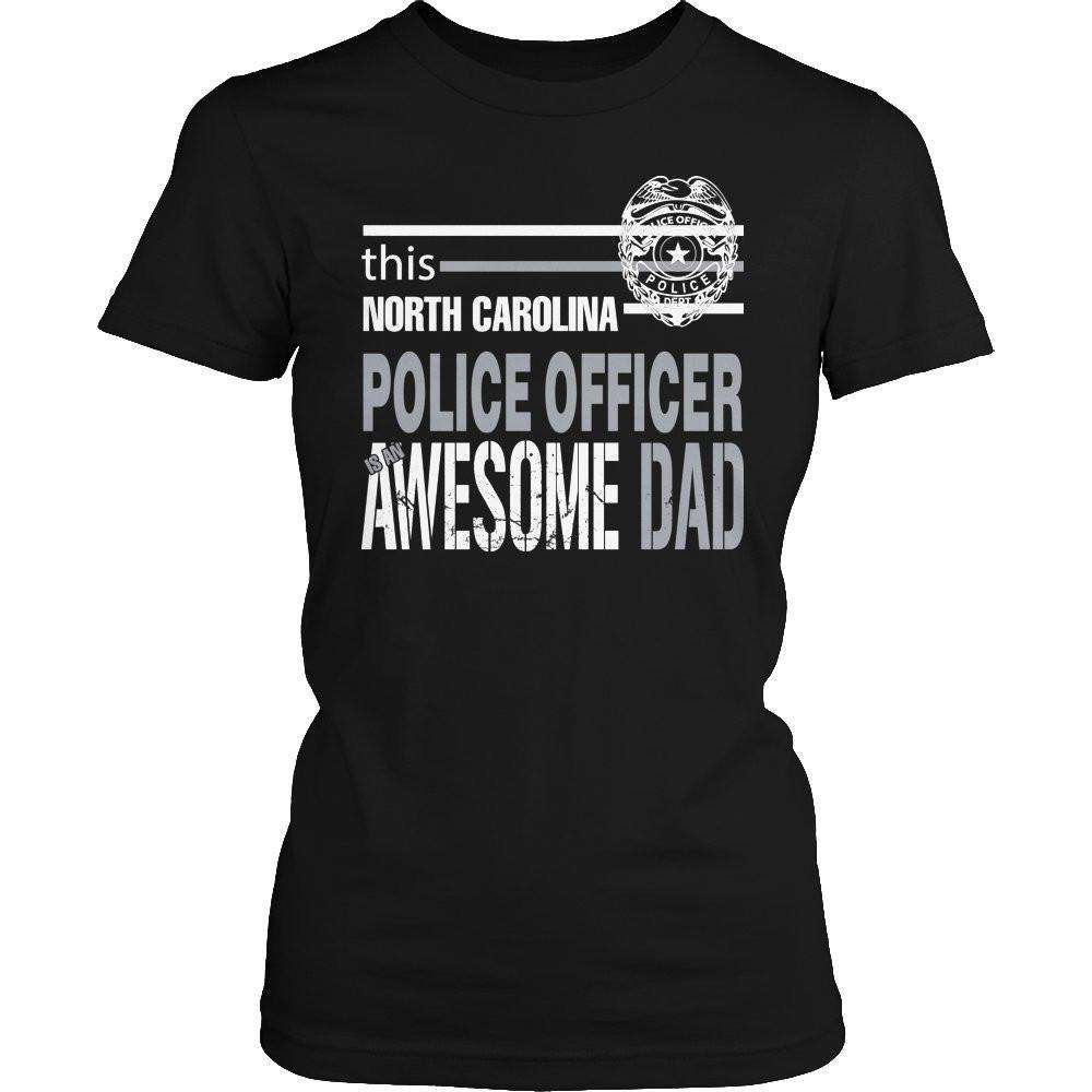 This North Carolina Police Officer Is An Awesome Dad T Shirt-Hi Siena