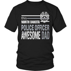 This North Dakota Police Officer Is An Awesome Dad T Shirt