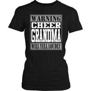 Warning Cheer Grandma will Yell Loudly T Shirt