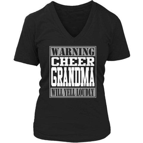 Image of Warning Cheer Grandma will Yell Loudly T Shirt