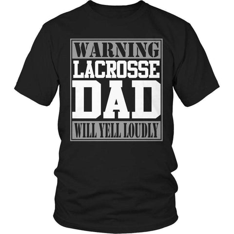 Image of Warning Lacrosse Dad will Yell Loudly T Shirt