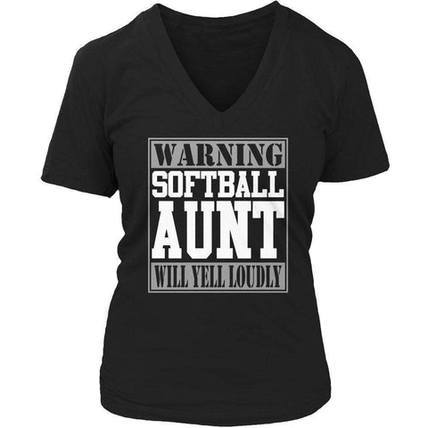 Image of Warning Softball Aunt will Yell Loudly T Shirt