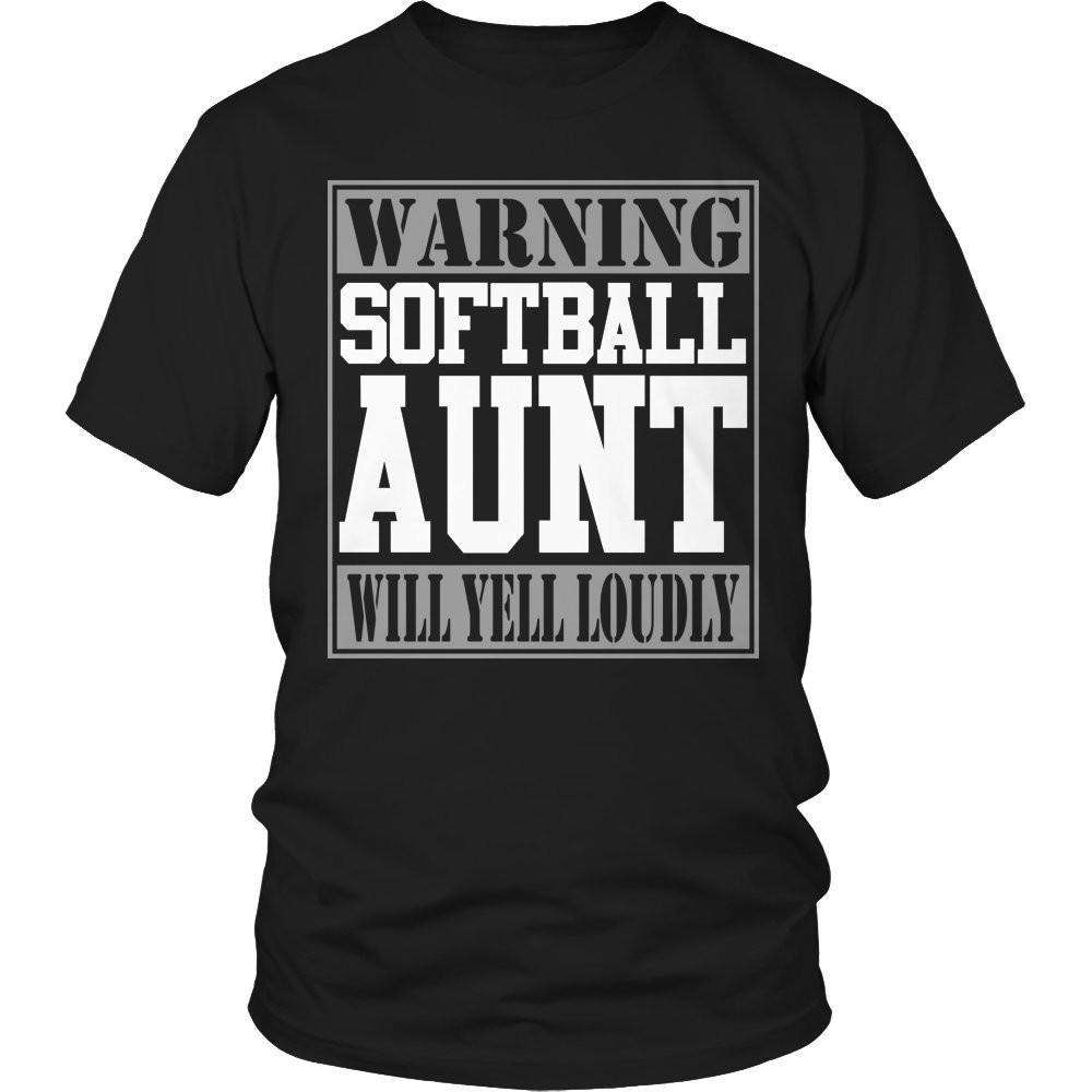 Warning Softball Aunt will Yell Loudly T Shirt