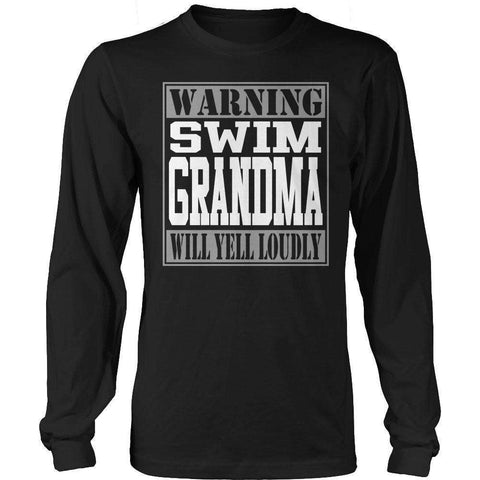 Image of Warning Swim Grandma will Yell Loudly T Shirt