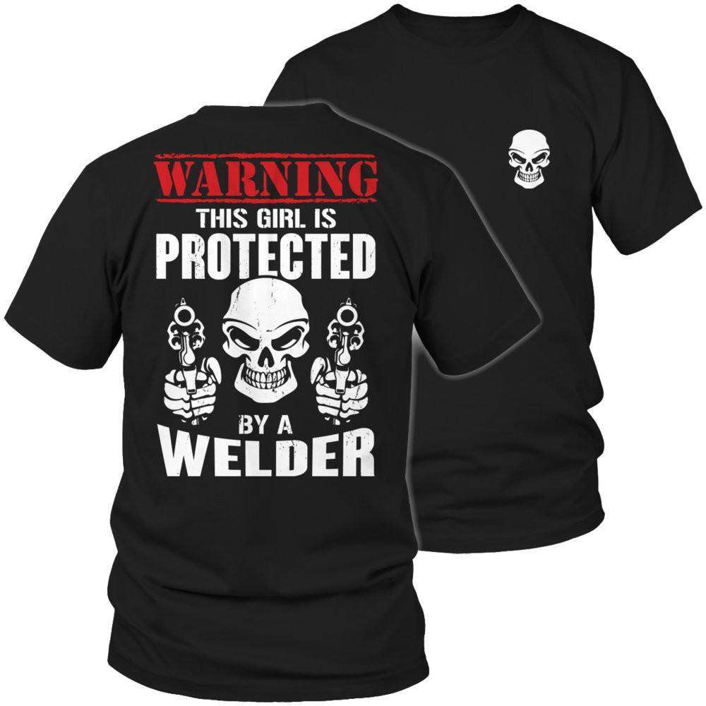 Warning This Girl is Protected by a Welder T Shirt