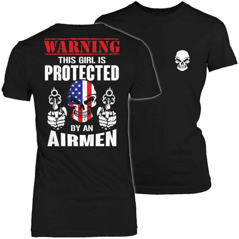 Image of Warning This Girl is Protected by an Airmen T Shirt