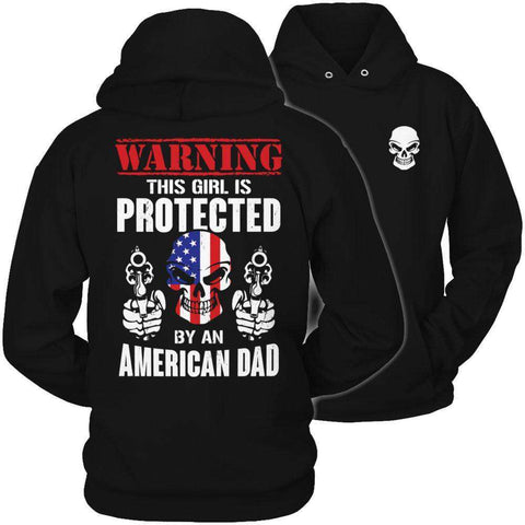 Image of Warning This Girl is Protected by an American Dad T Shirt