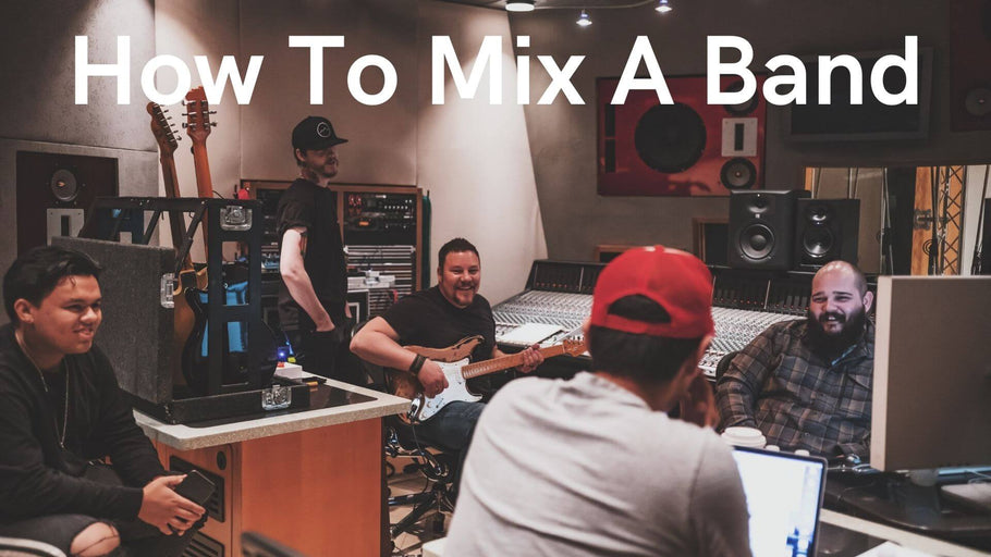 How To Mix A Band
