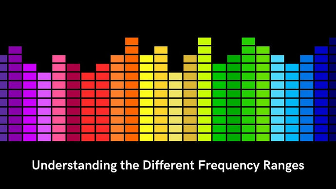 Understanding the Different Frequency Ranges