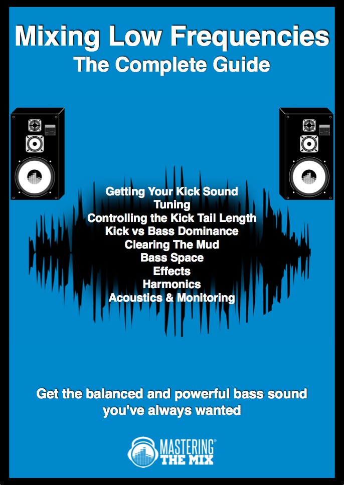 Mixing Low Frequencies eBook by Mastering The Mix