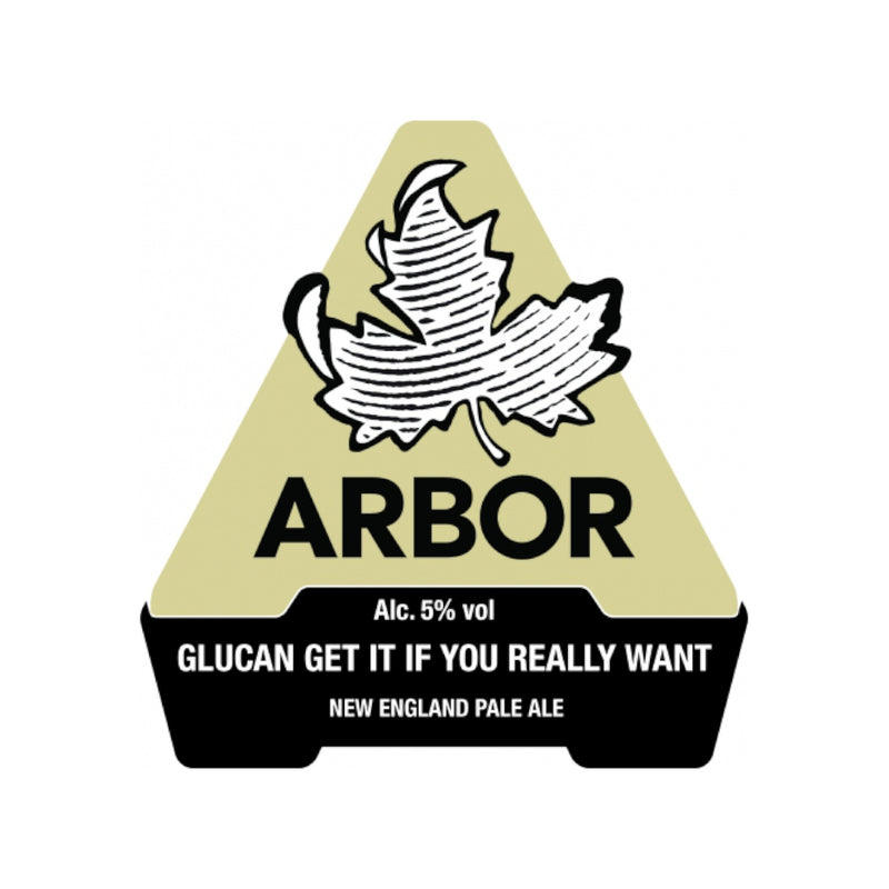 Arbor, Glucan Get It If You Really Want To, New England Pale Ale, 5.0%, 568ml - The Epicurean