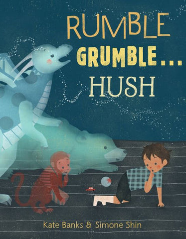 Rumble Grumble...Hush